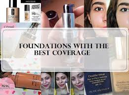 light coverage foundation for oily skin 10 best full coverage foundations in india for oily dry skin