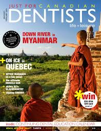 Just For Canadian Dentists Jan Feb 2016 By Just For Canadian