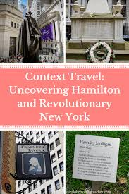 New York And Boston Map by Context Travel Nyc Uncovering Hamilton And Revolutionary New York