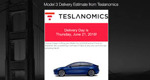 tesla delivery tool estimates a model 3 ordered today u2026 will be