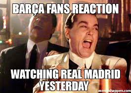 Real Madrid Meme - bar繚a fans reaction watching real madrid yesterday meme ray
