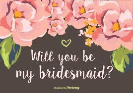 will you be my bridesmaid will you be my bridesmaid free vector stock graphics