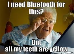 Yellow Teeth Meme - grandma finds the internet memes quickmeme