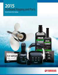 2015 outboard rigging and parts yamaha outboard motors pdf