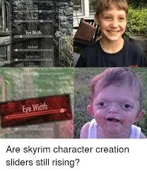 Meme Creation - 25 best memes about skyrim character creation skyrim