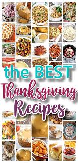 the best thanksgiving dinner favorite menu recipes