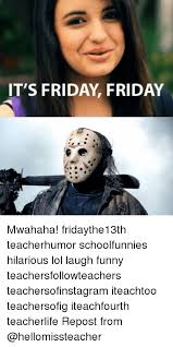 Funny Its Friday Memes - 25 best memes about its friday friday its friday friday memes