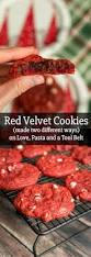 how to make red velvet cookies two different ways love pasta