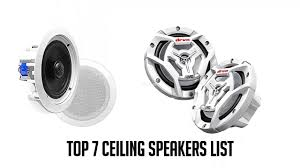 Top Rated Ceiling Speakers by Top 7 Best Ceiling Speakers Reviews 2017 2018 Youtube