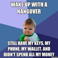 Hungover Meme - best morning ever weknowmemes