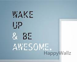 compare prices on awesome decals online shopping buy low price wake up be awesome motivational quotes wall sticker diy inspirational quote wall decals decorative quote wallpaper