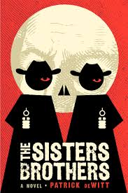 the sisters brothers book covers books and brothers movie