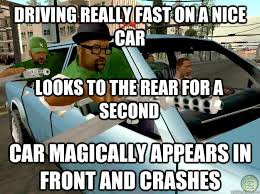 Auto Meme Generator - gta sanandreas memes car magically appears in front and