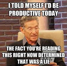 Memes Today - being productive today best memes of 2015