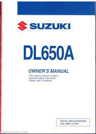2009 suzuki v strom 650 dl650a abs motorcycle owners manual