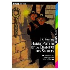 harry potter 2 la chambre des secrets potter tome 2 harry potter et la chambre des secrets de j k