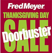 fred meyer thanksgiving day doorbusters deals toshiba hdtv or