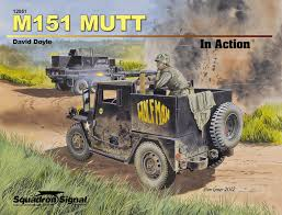 wwii jeep in action m151 mutt in action david doyle 9780897476928 amazon com books