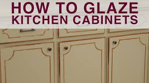 Kitchen Cabinet Glaze How To Glaze Kitchen Cabinets Diy