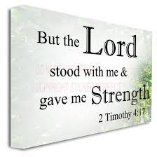 framed canvas print but the lord stood with me and gave me