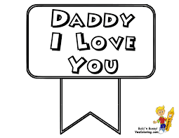 i love you dad coloring pages printable i love my daddy coloring
