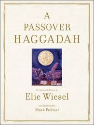 passover seder book passover haggadah book by elie wiesel podwal official