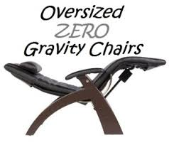 padded oversized zero gravity chairs for heavy people for big