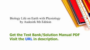 practice test bank for biology life on earth with physiology by