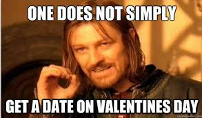 Valentines Day Sex Meme - forget mordor this lord of the rings lesson is brutally honest