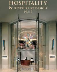 hospitality u0026 restaurant design no 3 visual profile books inc
