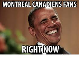 Montreal Canadians Memes - montreal canadiens fans right now montreal meme on me me