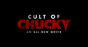 cult of chucky u0027 aka child u0027s play 7