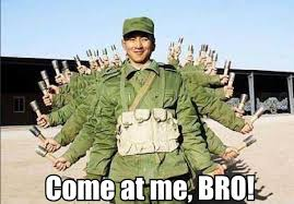 Come At Me Meme - thousand hand soldier come at me bro know your meme
