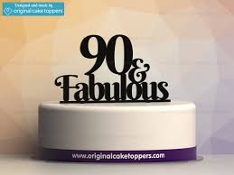 cake topers 90 fabulous black 90th birthday cake topper original cake