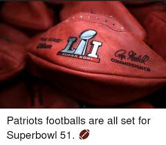 Superb Owl Meme - super bowl commissioner patriots footballs are all set for superbowl