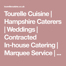 tourelle cuisine tourelle cuisine hshire caterers weddings contracted in