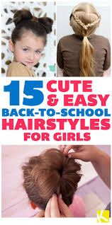 15 cute u0026 easy back to hairstyles for girls