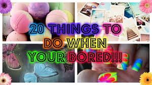 Projects To Do At Home by 20 Things To Do When Your Bored Youtube