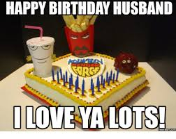Happy Birthday Husband Meme - happy birthday husband i love ya lots com love ya meme on me me