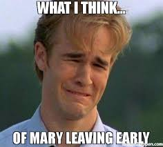 Mary Meme - what i think of mary leaving early meme 1990s first world