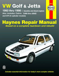 vw golf gti u0026 jetta haynes repair manual for 1993 thru 1998
