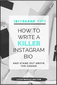 California Home And Design Instagram by How To Write A Killer Instagram Bio Stand Out Above The Crowd