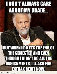 Ask Meme - memes when students asks for extra credit