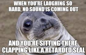 Laughing Hard Meme - awkward moment sealion meme imgflip