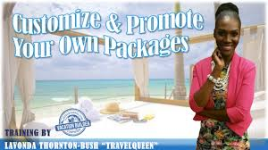 Travel queen training quot how to create your own travel packages