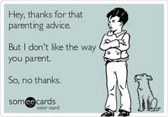 Parenting Advice Meme - 9 funny memes about parenting advice that will make you nod your