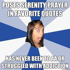 Serenity Prayer Meme - posts serenity prayer in favorite quotes has never been to aa or