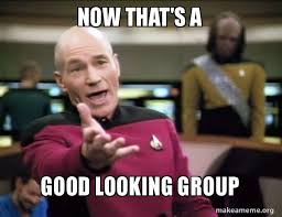 Meme Pictures With Captions - now that s a good looking group annoyed picard make a meme