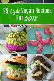 cooking light vegan recipes 25 light vegan recipes for 2018 vegan lunch dinner pinterest