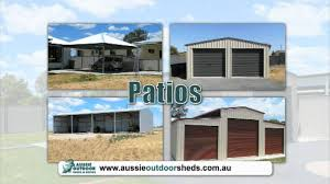 Aussie Patios Aussie Outdoor Patios U0026 Sheds Youtube